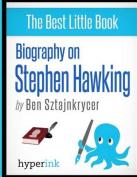 Biography on Stephen Hawking