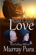 A Road Called Love