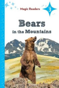 Bears in the Mountains (Magic Readers