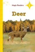 Deer (Magic Readers: Level 1)