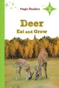 Deer Eat and Grow (Magic Readers