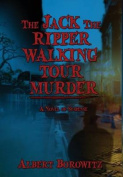 The Jack the Ripper Walking Tour Murder