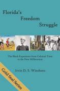 Florida's Freedom Struggle