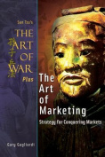 The Art of War Plus the Art of Marketing