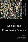 The Social Face of Complexity Science