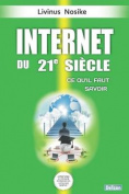 Internet Du 21e Siecle [FRE]