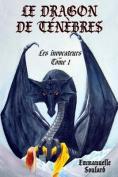 Le Dragon de Tenebres  [FRE]