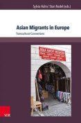 Asian Migrants in Europe