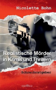 Realistische Morder in Krimis Und Thrillern [GER]