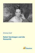 Rahel Varnhagen Und Die Romantik  [GER]