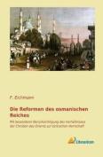 Die Reformen Des Osmanischen Reiches [GER]
