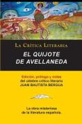 El Quijote de Avellaneda, Coleccion La Critica Literaria Por El Celebre Critico Literario Juan Bautista Bergua, Ediciones Ibericas [Spanish]