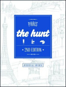 The Hunt Paris