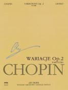 Variations on La CI Darem La Mano Op. 2 from Mozart's Don Giovanni