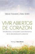Vivir Abiertos de Corazon [Spanish]