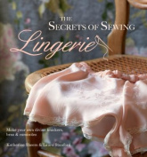 The Secrets of Sewing Lingerie