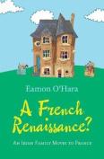 A French Renaissance?