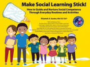 Make Social Learning Stick!