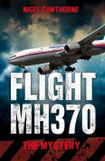 Flight MH370: The Mystery