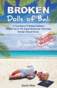 Broken Dolls of Bali