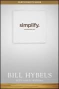 Simplify, Participant's Guide