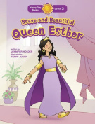 Brave and Beautiful Queen Esther (Happy Day Books