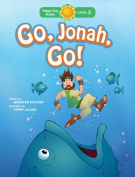 Go, Jonah, Go! (Happy Day Books