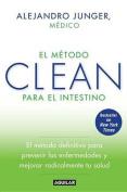 El  Metodo Clean Para el Intestino [Spanish]