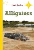 Alligators (Magic Readers