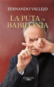 La Puta de Babilonia = The Hooker of Babylon [Spanish]