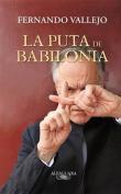 La Puta de Babilonia = The Hooker of Babylon [Spanish]