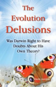 The Evolution Delusions