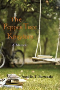 The Pepper Tree Kingdom
