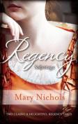 Regency Sabotage/Bachelor Duke/Runaway Miss