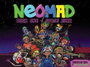 Neomad: Book 1: Space Junk