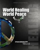 World Healing World Peace Volume II