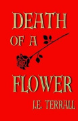 Death of a Flower