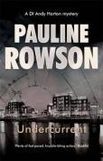 Undercurrent Police Procedural Crime Novel