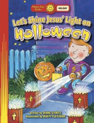 Let's Shine Jesus' Light on Halloween (Happy Day Books