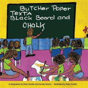 Butcher Paper, Texta, Blackboard and Chalk