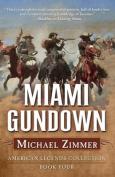 Miami Gundown