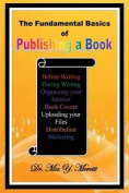 The Fundamental Basics of Publishing a Book