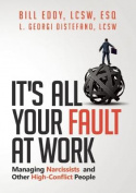 It's All Your Fault at Work!