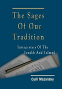 The Sages of Our Tradition