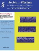 Rechte Und Pflichten Des Vermieters Und Des Mieters Von Geschaftsraumen [GER]