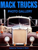 Mack Trucks Photo Gallery