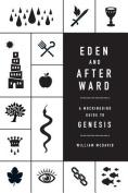 Eden and Afterward