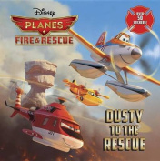 Dusty to the Rescue (Disney Planes