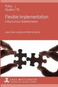 Flexible Implementation