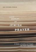 Inner Worlds of Jewish Prayer